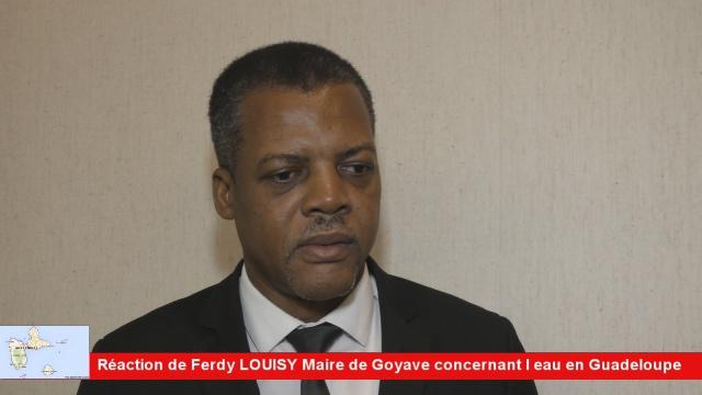 Réaction de Ferdy LOUISY  Maire de Goyave sur le dossier de l'eau en Guadeloupe