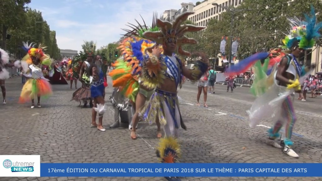 [Vidéo] HEXAGONE. Le carnaval tropical de Paris 2018