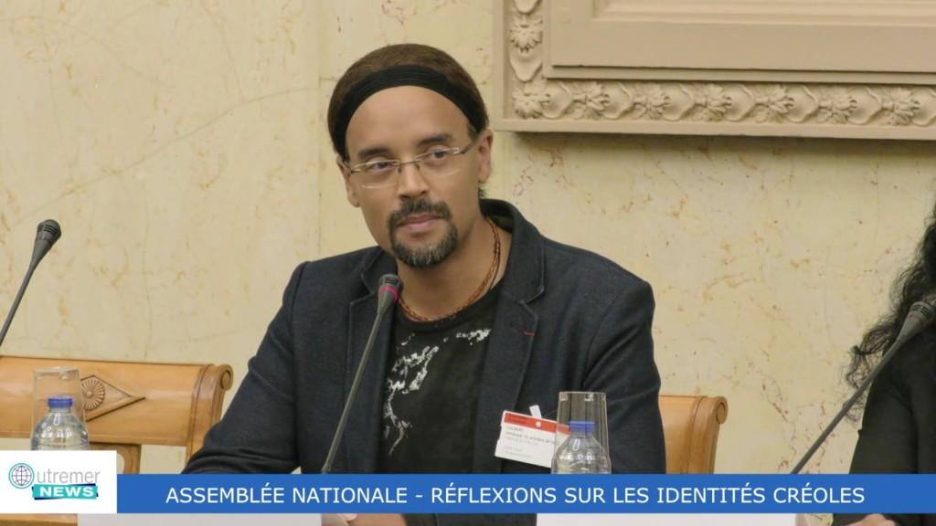 [Vidéo] HEXAGONE. Assemblée Nationale. Réflexions sur les Identités Créoles