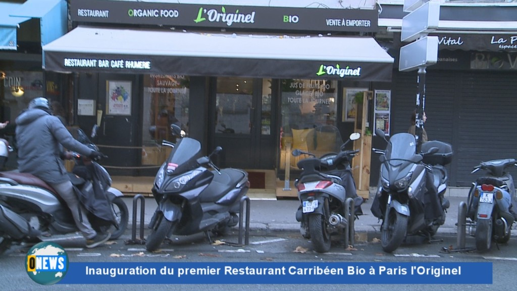 [Vidéo] HEXAGONE. Inauguration du premier Restaurant Carribéen Bio à Paris l'Originel