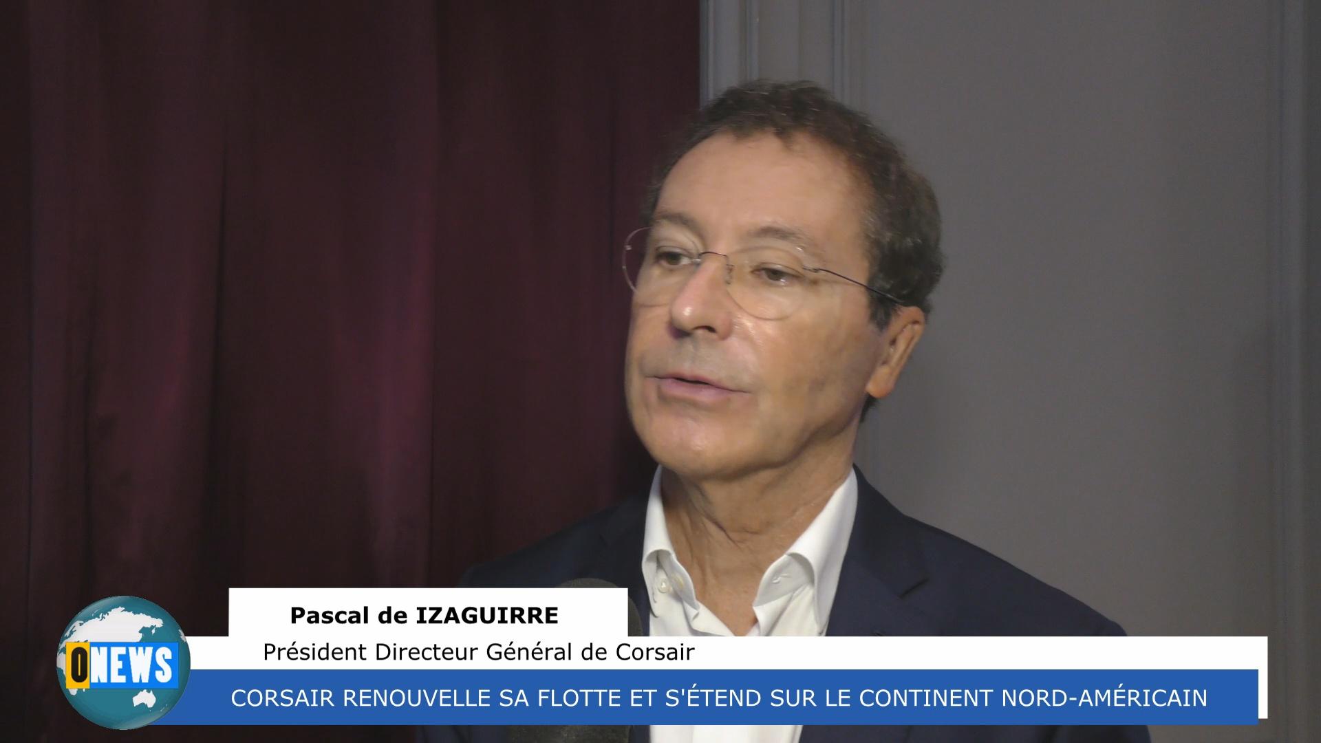 [Vidéo]Paris. Corsair dévoile les orientations de la compagnie pour les années à venir.