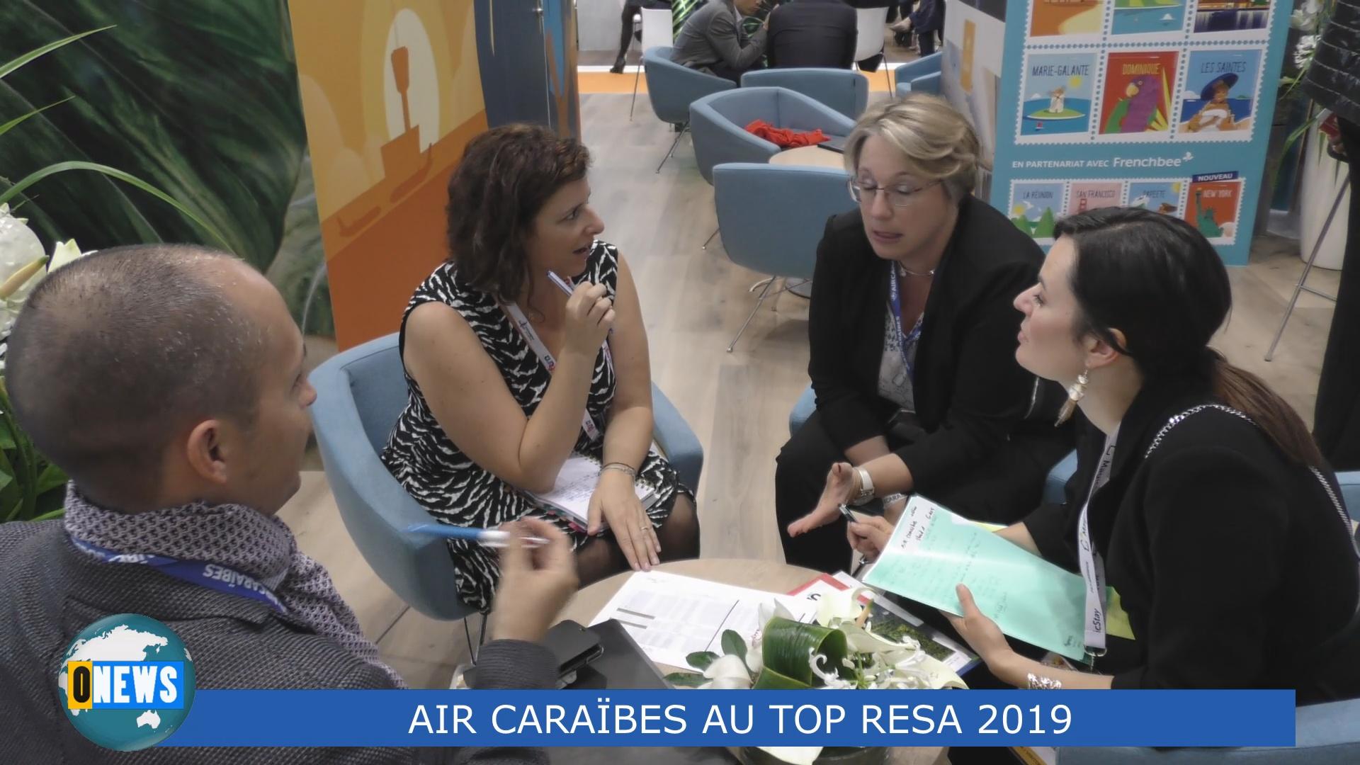 [Vidéo] HEXAGONE. Onews depuis le Top resa Porte de Versailles; Interview de Olivier BESNARD Directeur Général de Air Caraïbes