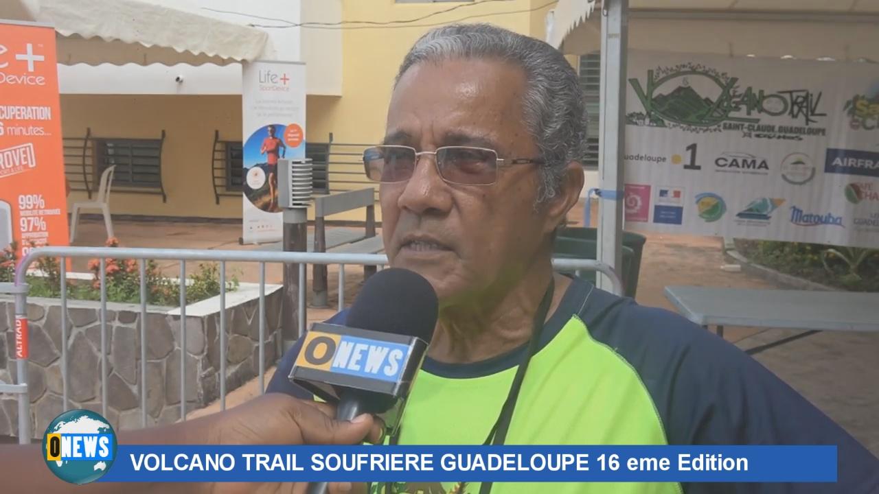 [Vidéo] ONEWS Guadeloupe. Volcano Trail soufrière 16ème édition