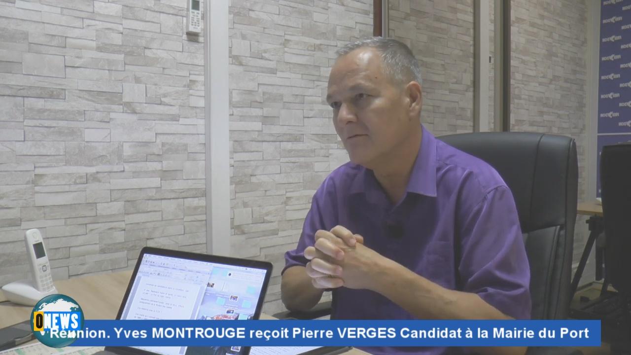 [Vidéo]REUNION. Le rendez vous de Yves MONTROUGE. Invité Pierre VERGES candidat à la Mairie du Port aux prochaines Municipales. (Freedom)