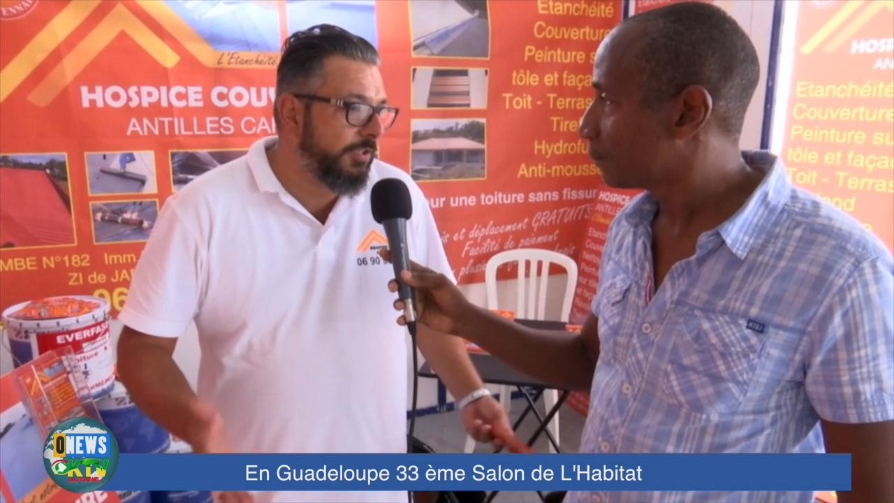 [Vidéo] Onews Guadeloupe. Salon de l habitat (Reportage complet)