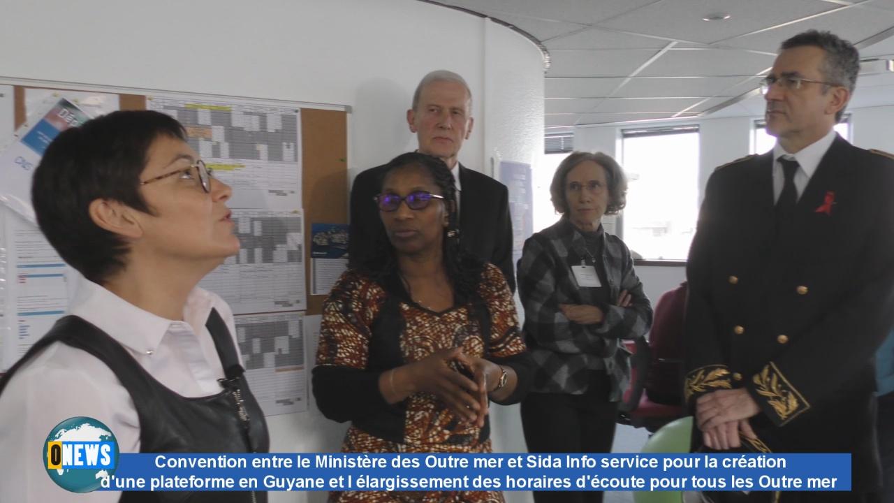 [Vidéo] Onews.Convention entre le Ministère et sida info service création d une plateforme en Guyane et l'élargissement des horaires d'écoute pour l ensemble des Outre mer