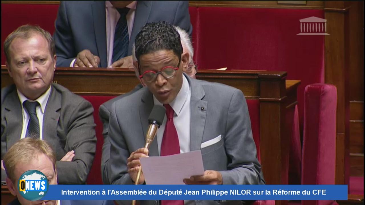 [Vidéo] ONEWS. Intervention à l'Assemblée du Député Jean Philippe NILOR sur la Réforme du CFE
