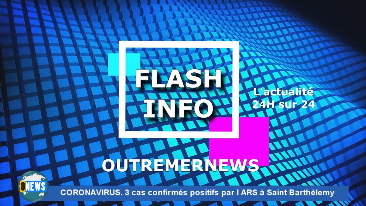 ONEWS. CORONAVIRUS 3 cas confirmés positifs par l ARS à Saint Barthèlemy