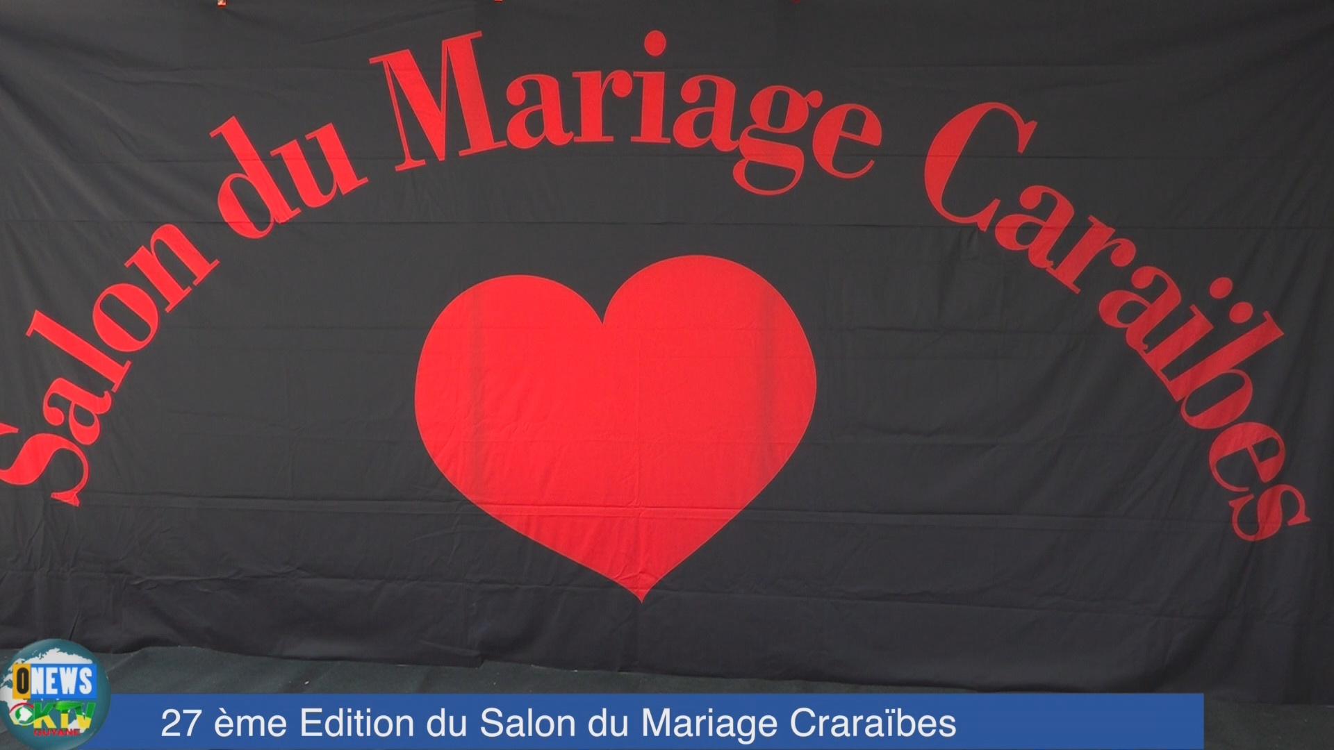 [Vidéo] Onews Guadeloupe. 27ème Salon du Mariage au WTC