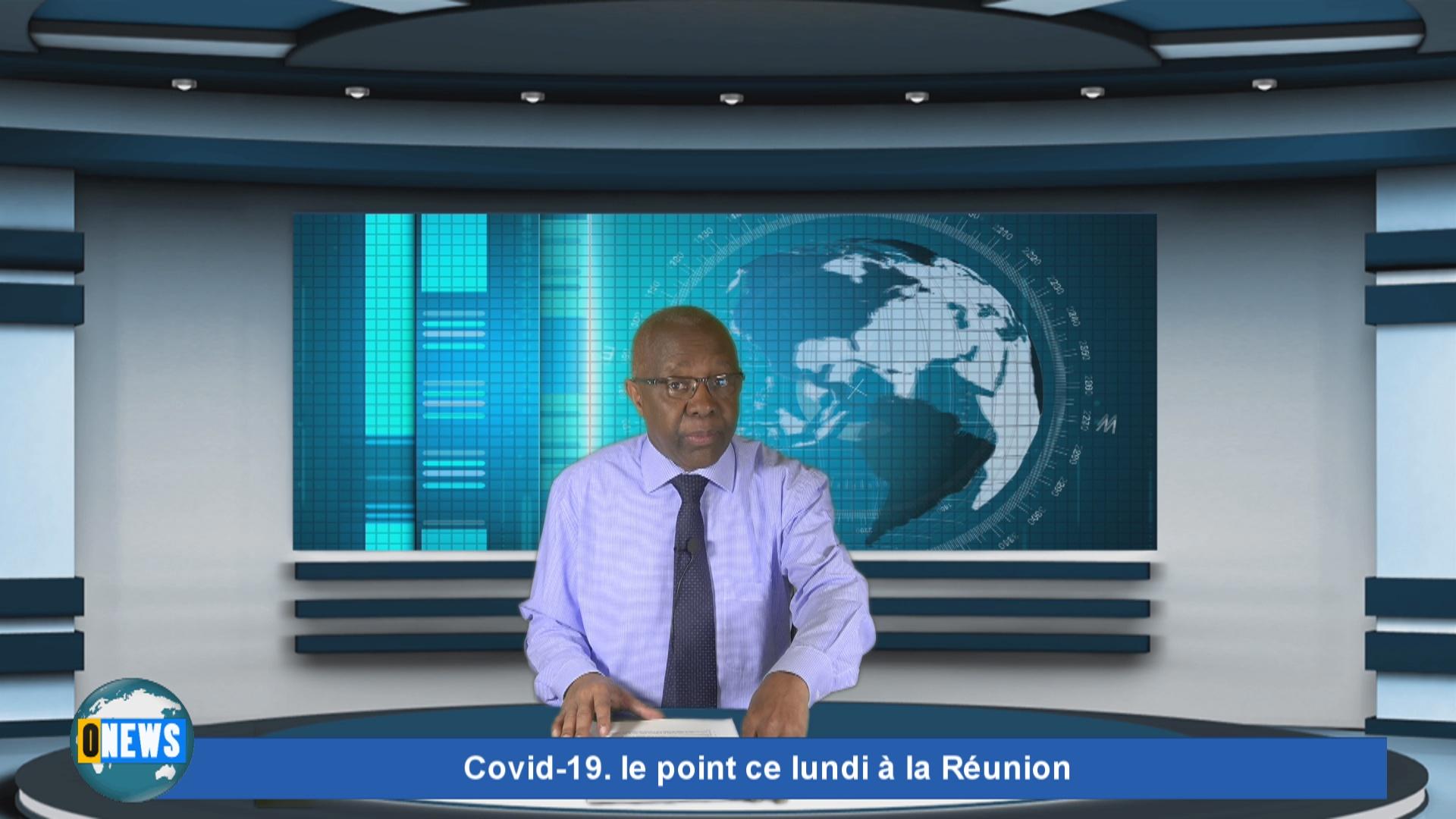 [Vidéo] Onews. Covid-19. le point ce lundi à la Réunion