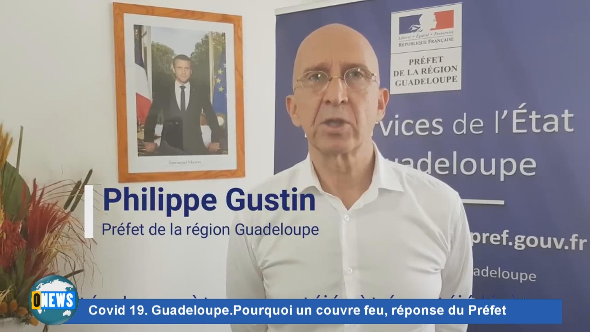 [Vidéo] Covid 19 Guadeloupe Pourquoi un couvre feu, réponse du Préfet