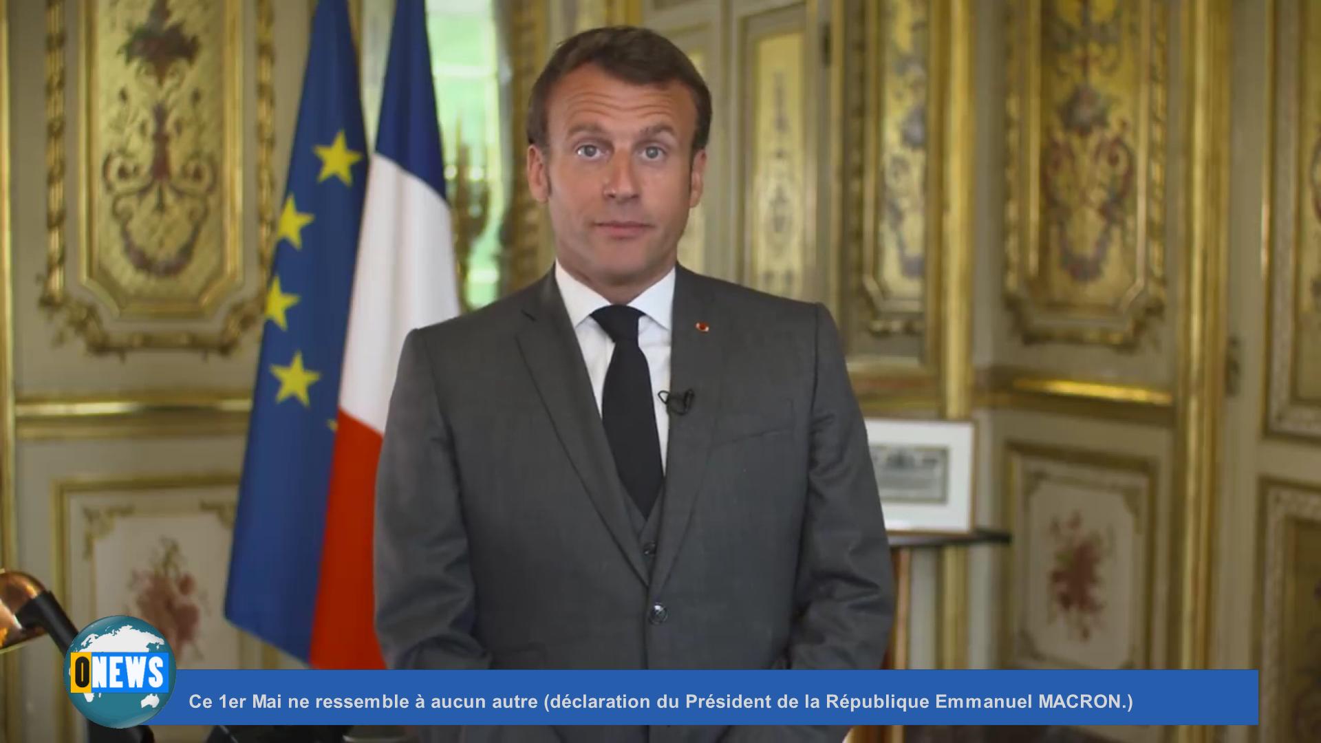 [Vidéo] Ce 1er Mai ne ressemble à aucun autre (déclaration du Président de la République Emmanuel MACRON.)