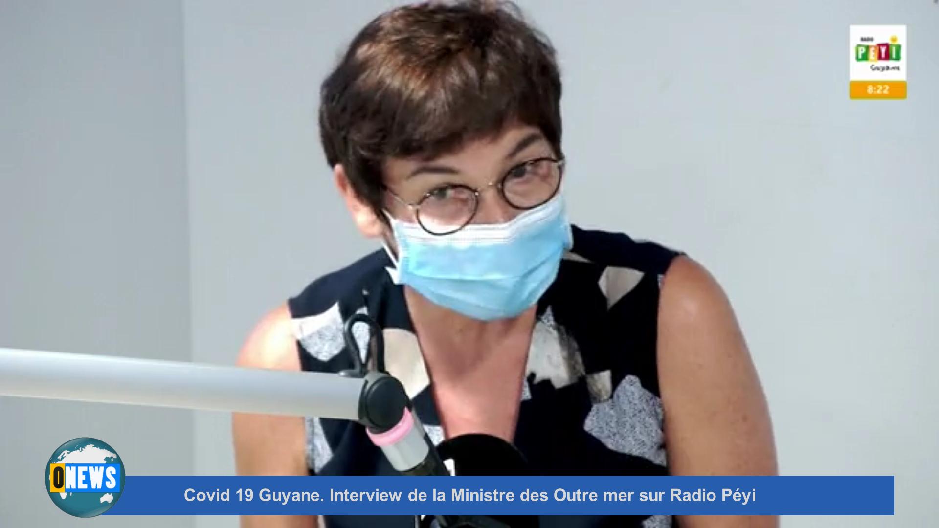 [Vidéo] Covid 19 Guyane. Interview de la Ministre des Outre mer sur Radio Péyi