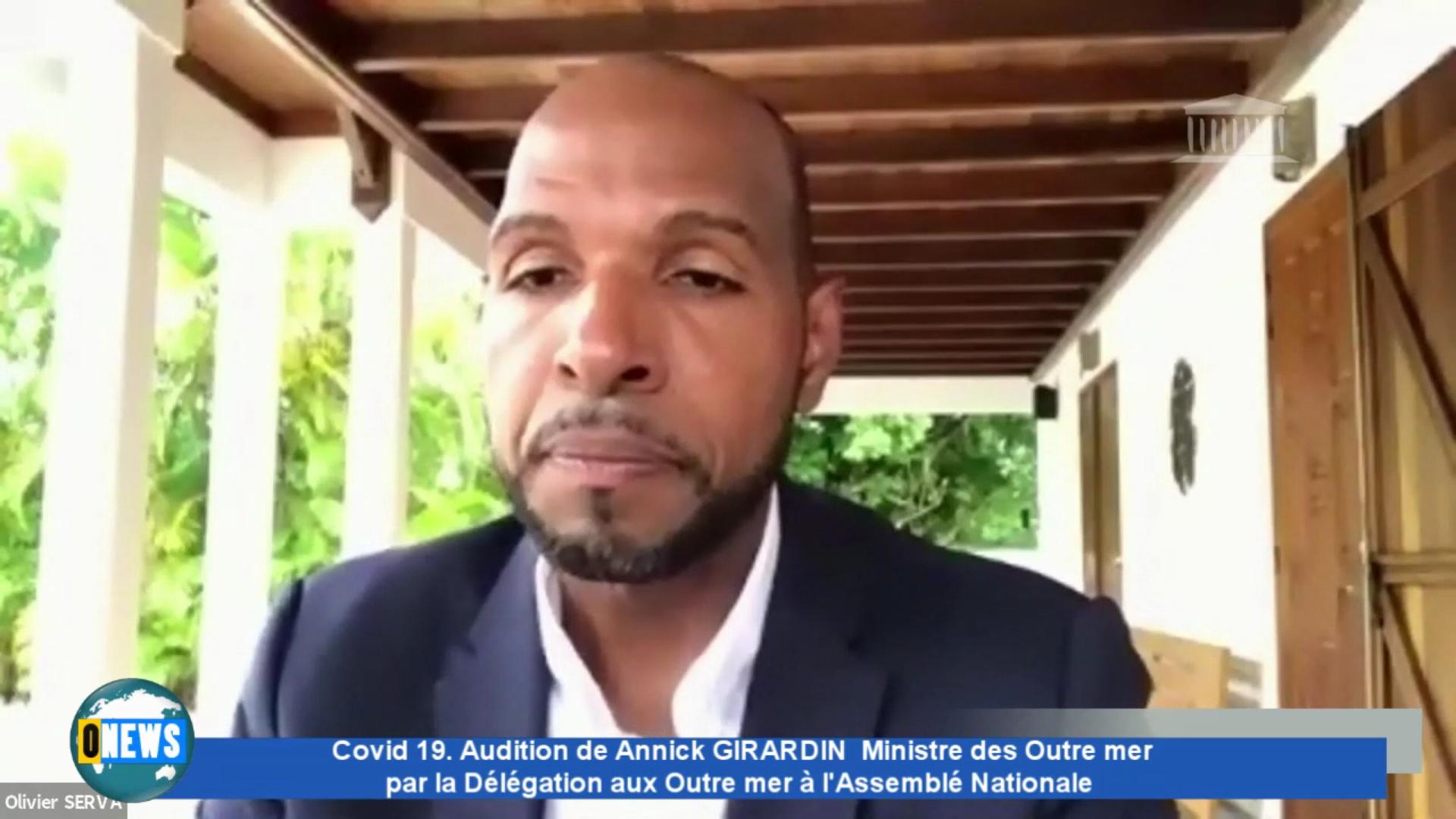 [Vidéo] Covid 19. Audition de Annick GIRARDIN par la délégation aux Outre mer à l Assemblée Nationale.