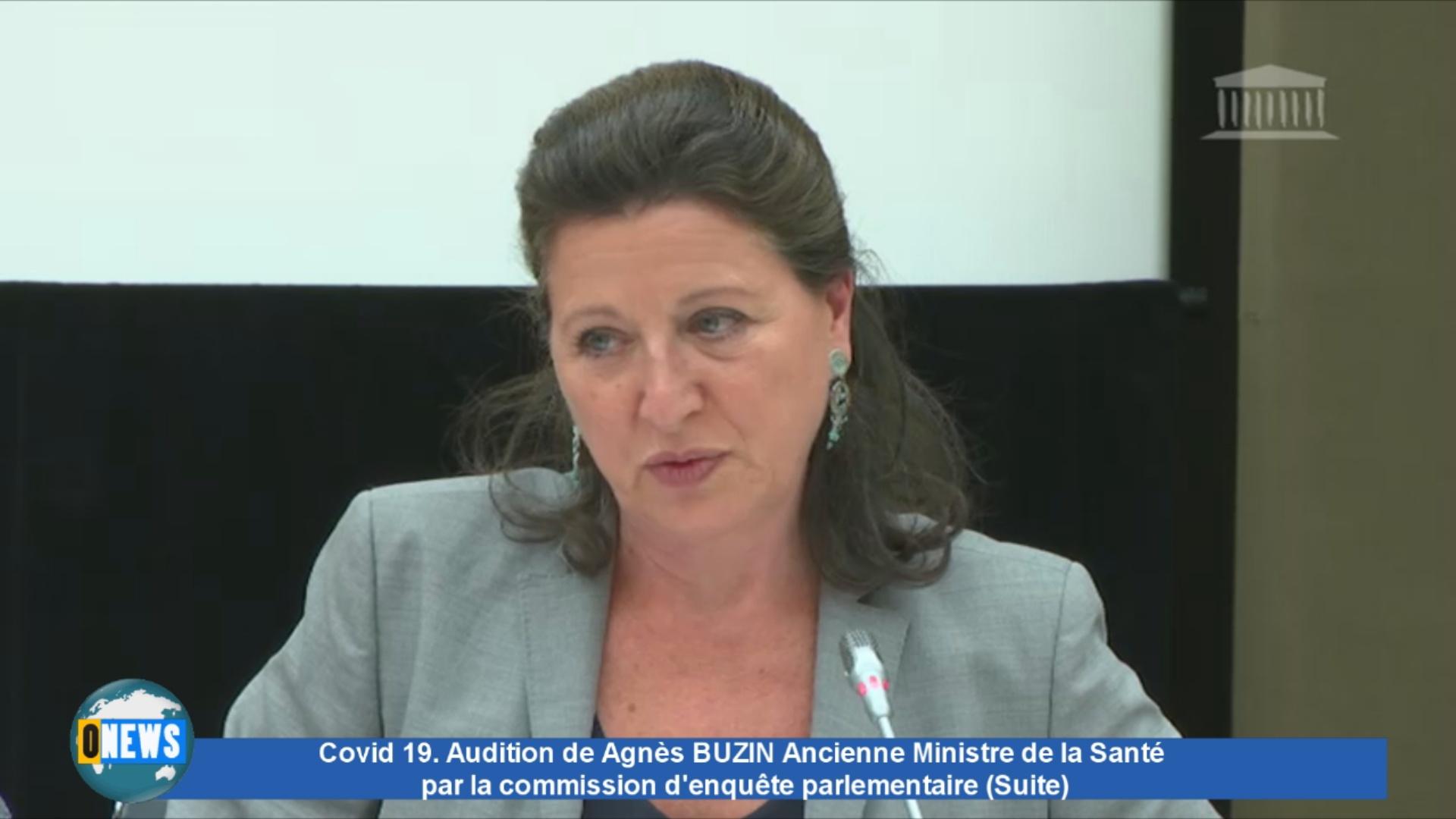 [Vidéo] Covid 19 Audition de Agnès BUZIN Ancienne Ministre de la Santé par la commission d'enquête parlementaire (suite)