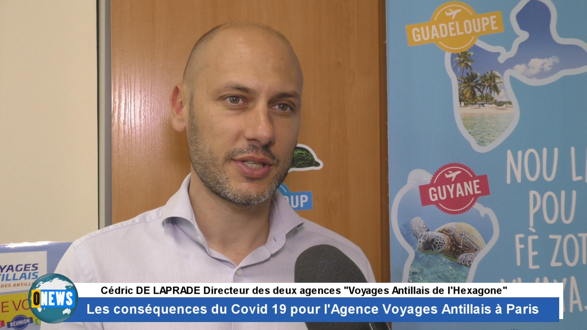 [Vidéo]Onews Hexagone. Les conséquences du Covid 19 pour l'Agence Voyages Antillais à Paris