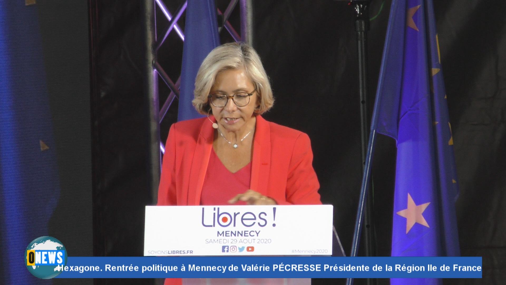 [Vidéo] Hexagone. Rentrée politique à Mennecy de Valérie PÉCRESSE Présidente de la Région Ile de France