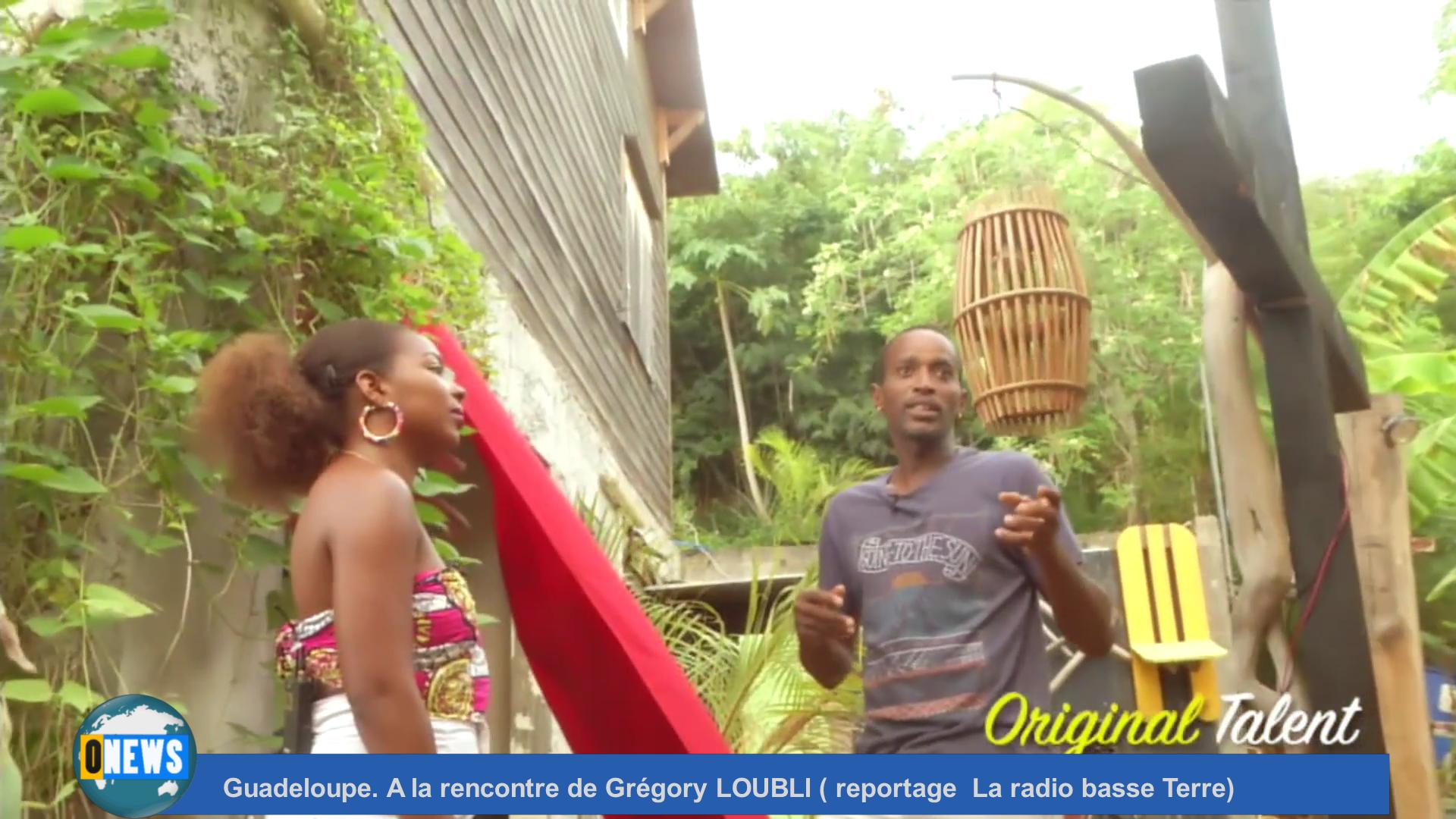 [Vidéo] Onews Guadeloupe. A la rencontre de Grégory LOUBLI ( Reportage La radio basse Terre)