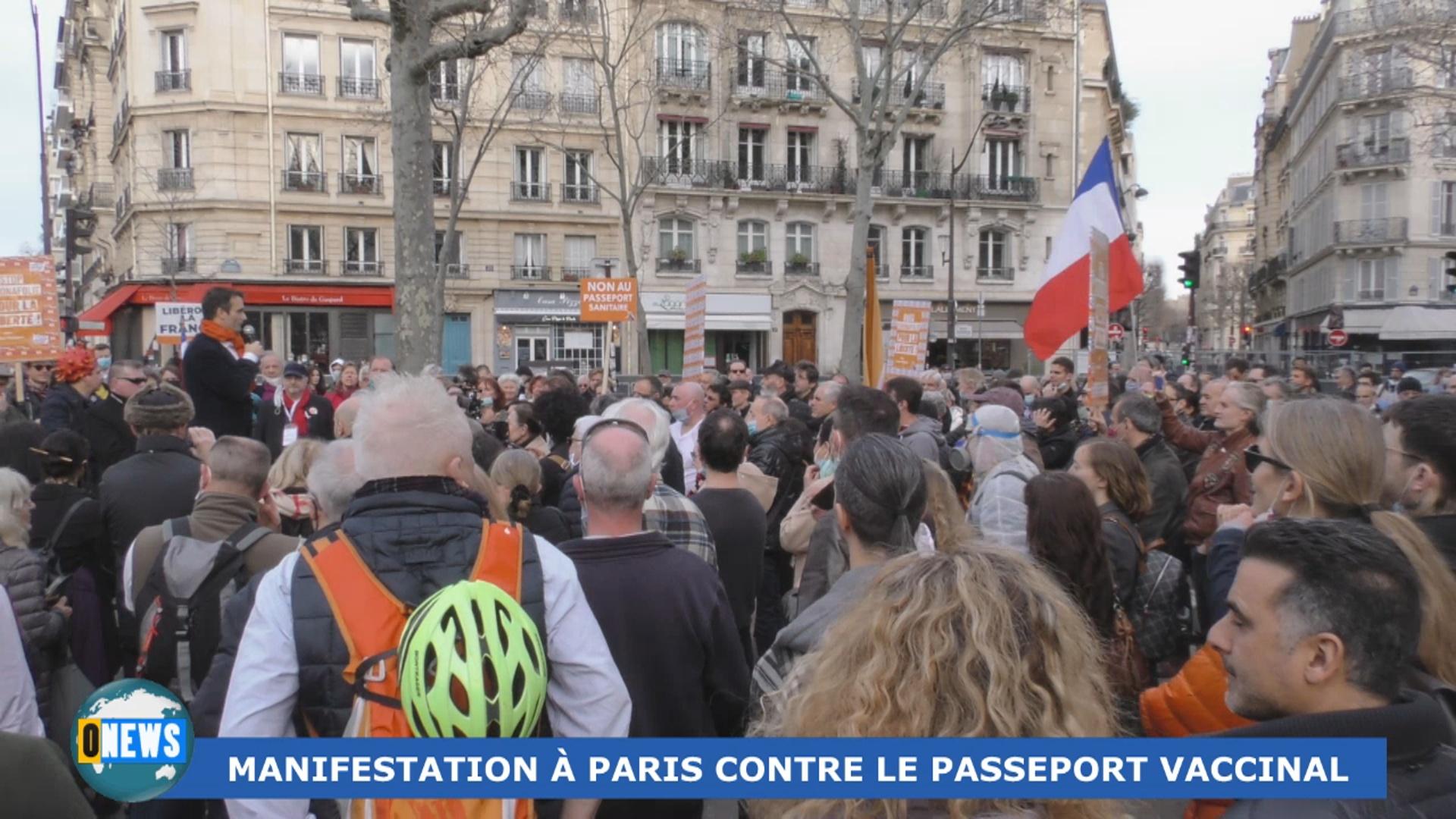 [Vidéo] Onews hexagone. Manifestation à Paris contre le Passeport vaccinal