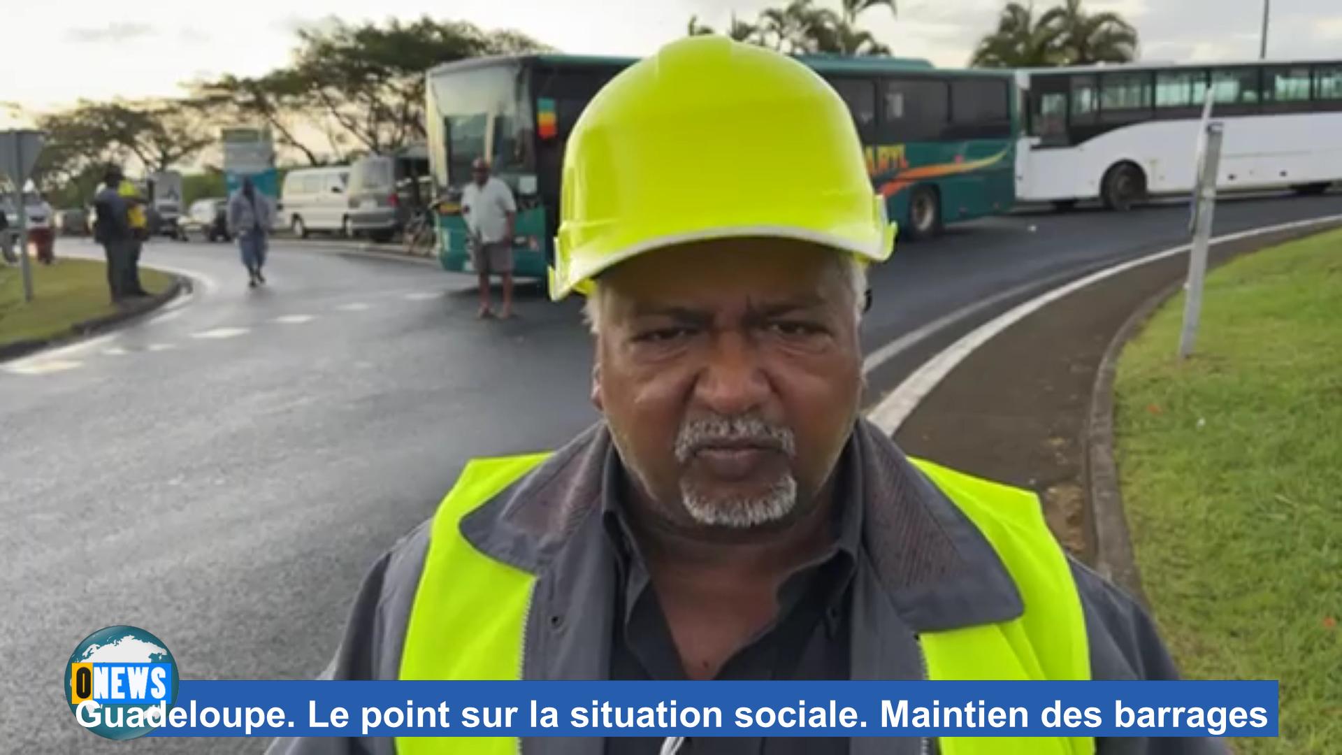 [Vidéo] Onews Guadeloupe. Le point sur la situation sociale. Maintien des barrages (images canal 10)