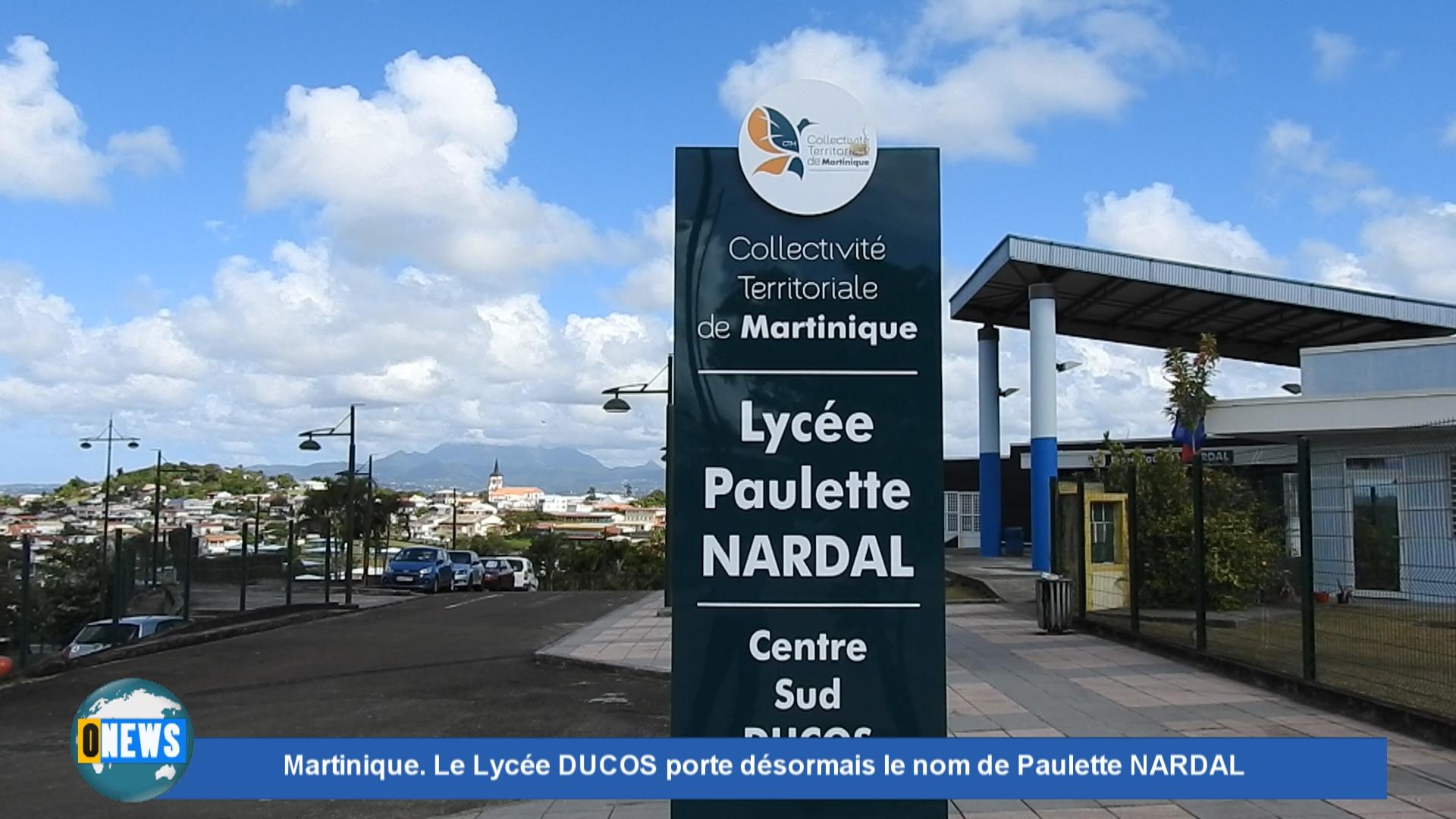 [Vidéo] Martinique. Le Lycée DUCOS porte désormais le nom de Paulette NARDAL