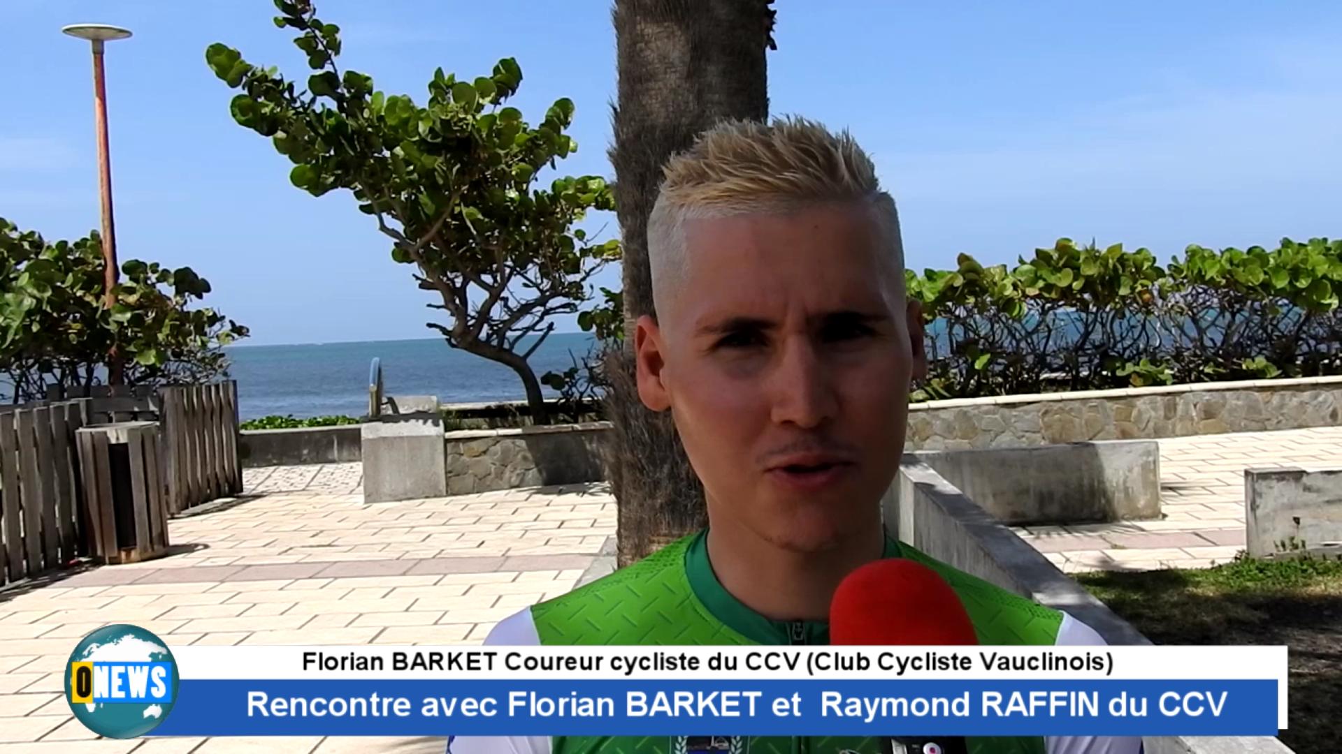 Onews Martinique. Cyclisme. Rencontre avec Florian BARKET et Raymond RAFFIN du CCV