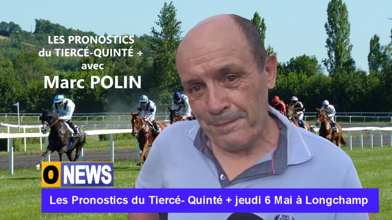 [Vidéo] Onews. Les Pronostics du Tiercé- Quinté + jeudi 6 Mai à Longchamp.