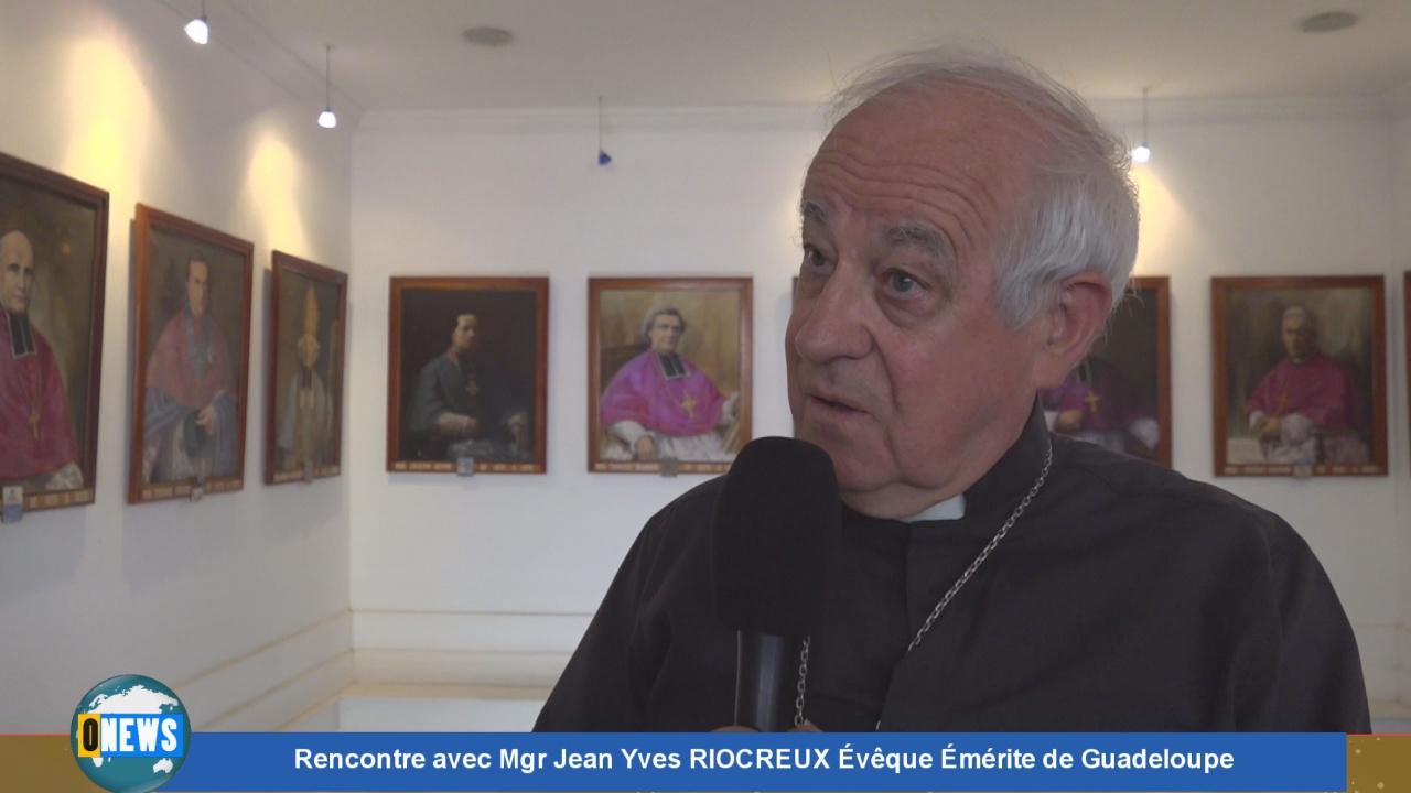 [Vidéo]Guadeloupe.Rencontre avec Mgr Jean Yves RIOCREUX Évêque Émérite de Guadeloupe