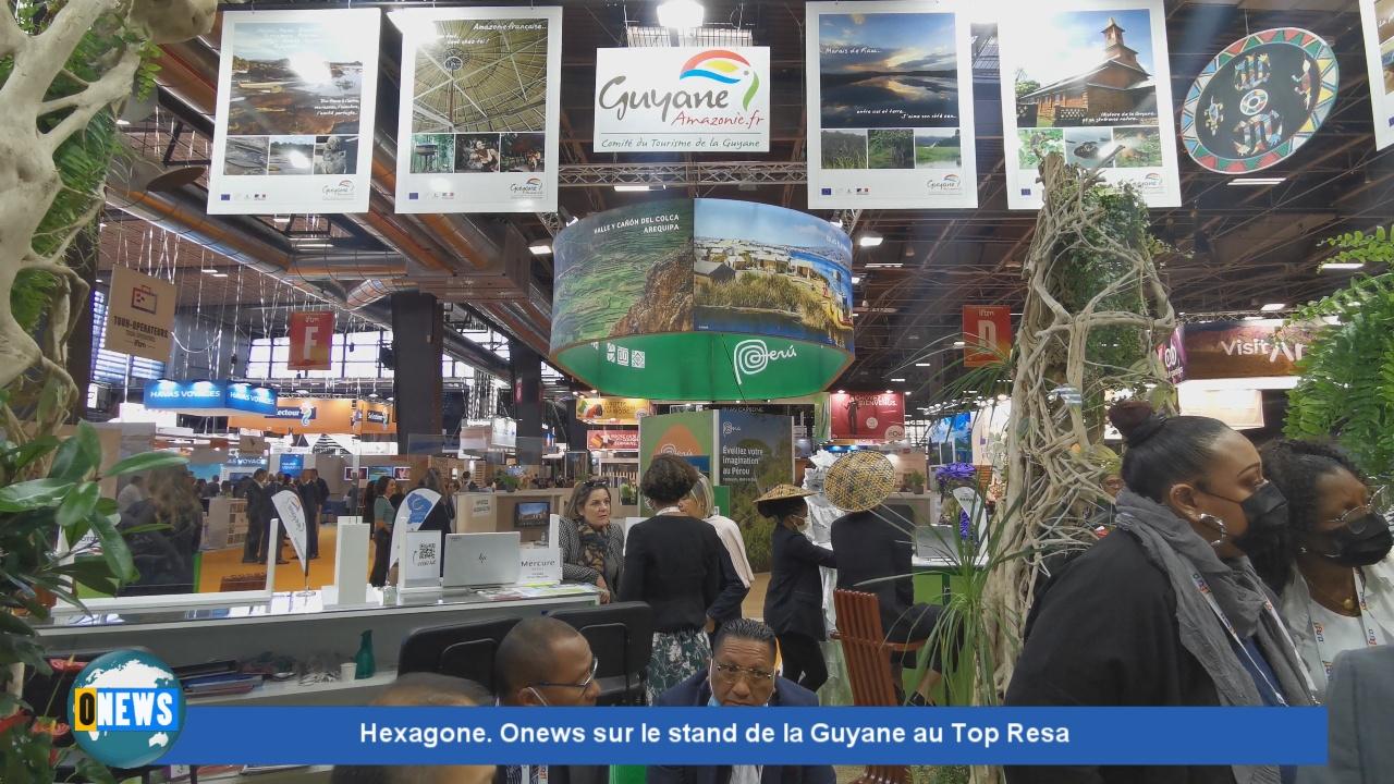 [Vidéo] Hexagone. Onews sur le stand de Guyane au Top resa