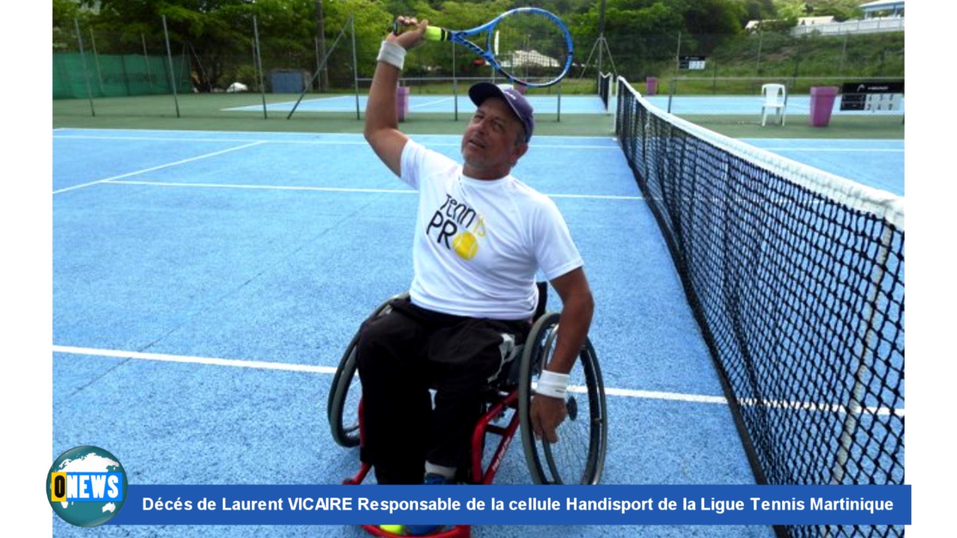 [Vidéo] Décès de Laurent VICAIRE Responsable de la cellule Handisport de la Ligue Tennis Martinique