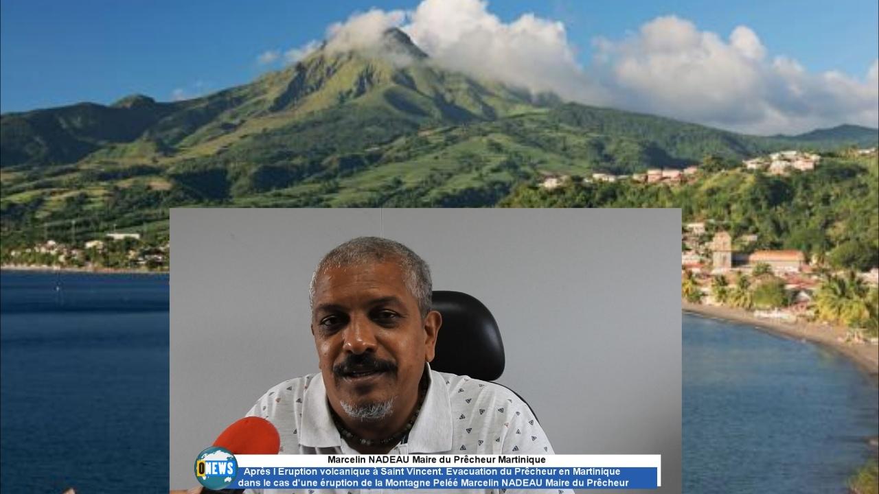 Onews Martinique. Évacuation du Prêcheur dans le cas d une éruption. Réponse du Maire Marcelin NADEAU