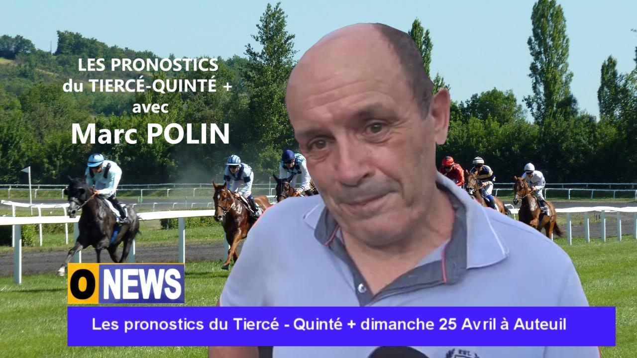Onews. Les pronostics du Tiercé – Quinté + dimanche 25 Avril à Auteuil (Marc POLIN)