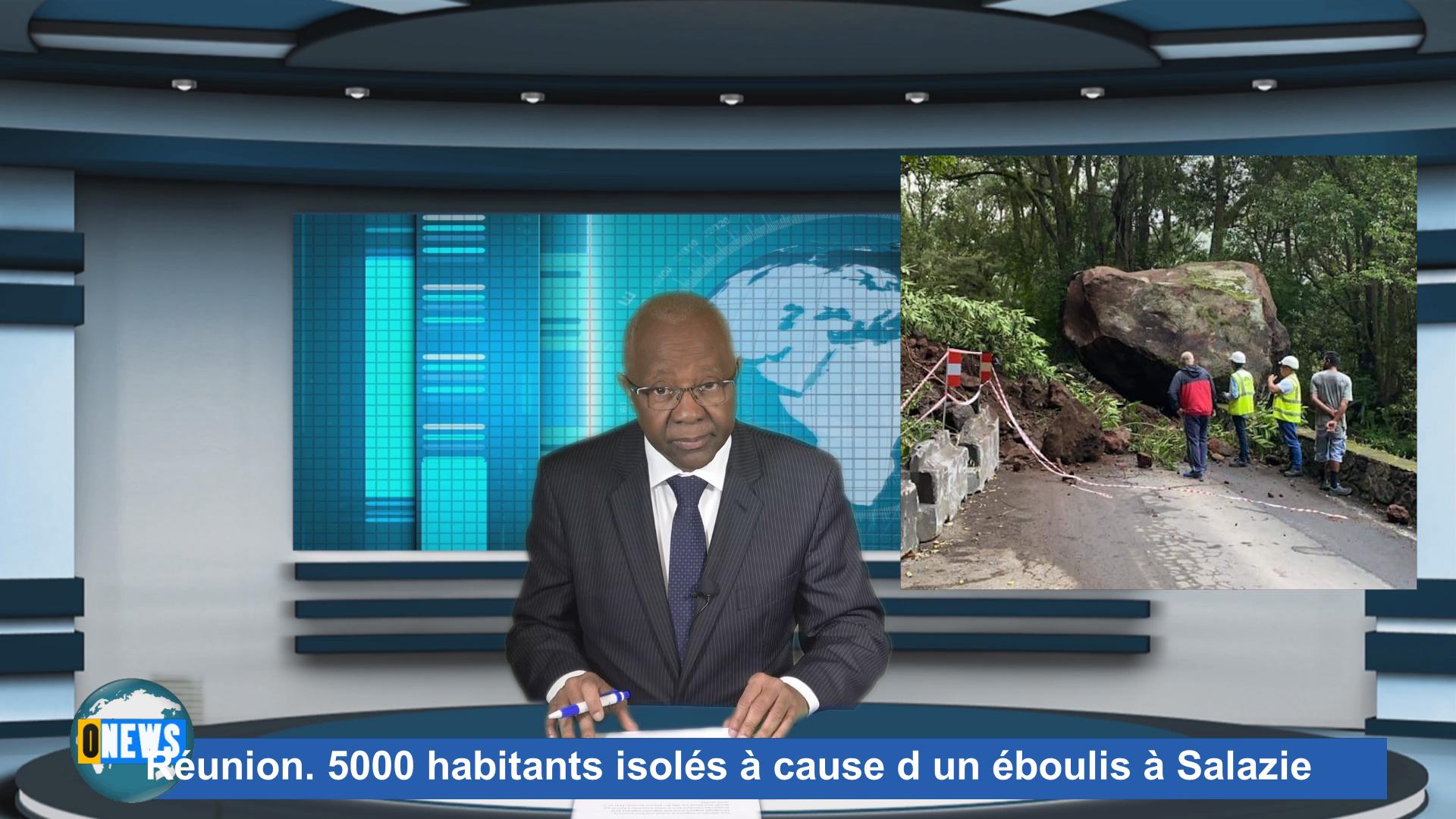 Onews Réunion. Réunion. 5000 habitants isolés à cause d un éboulis à Salazie