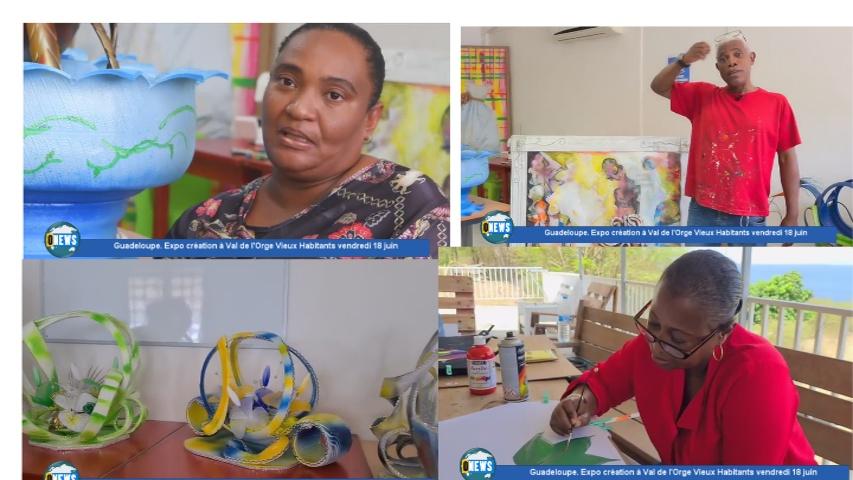 [Vidéo]Onews Guadeloupe. Expo création à Val de l'Orge Vieux Habitants vendredi 18 juin