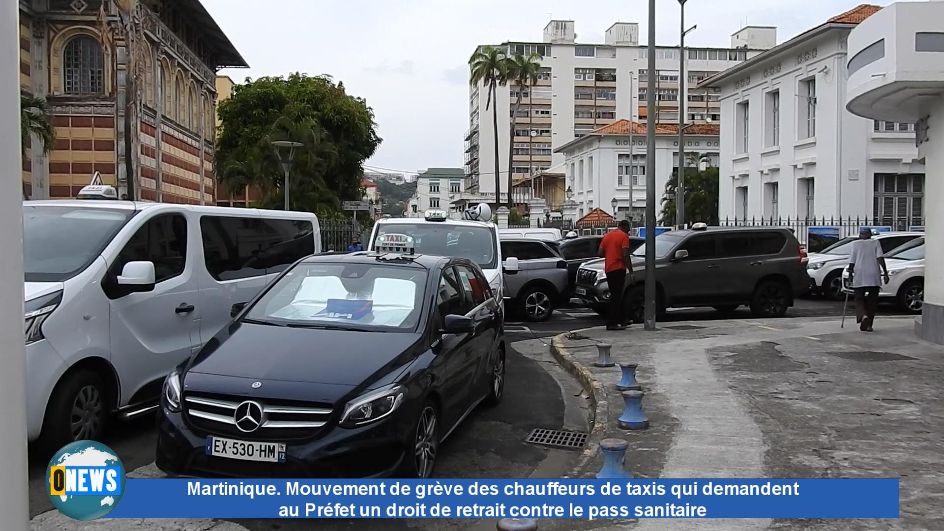 [Vidéo] Martinique. Mouvement de grève des chauffeurs de taxis qui demandent au Préfet un droit de retrait contre le pass sanitaire